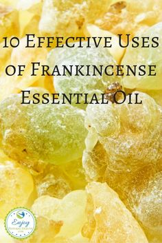 10 Effective Uses of Frankincense Essential Oil - a must have in any essential oil kit!
