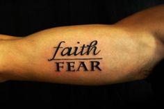 Faith Over Fear. Upper Arm Tattoos, Word Tattoos, Picture Tattoos, Cute Tattoos, Faith Tattoos, Awesome Tattoos, Fear 3, Faith Over Fear, Tattoo Quotes