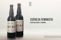 Ideia nasceu em resposta às propagandas de cervejas, mas objetivo é fomentar discussão sobre o assunto