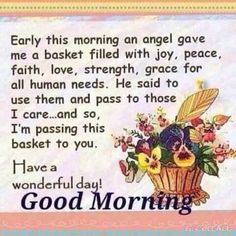 Early Morning Angel Good Morning Quote angel good morning morning quotes good morning quotes good morning sayings good morning image quotes Good Morning Sweetheart Quotes, Good Morning Friends Quotes, Good Morning Texts, Good Morning Inspirational Quotes, Morning Greetings Quotes, Good Morning Messages, Morning Images, Morning Morning, Morning Sayings