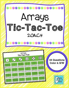 Arrays Tic-Tac-Toe lets students practice identifying arrays.