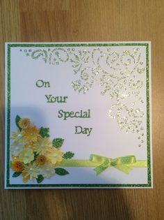 Card made using sparkle medium and tattered Lace mini flowers Tonic Cards, Wedding Day Cards, Tattered Lace Cards, Die Cut Cards, Flower Cards, Anniversary Cards, Homemade Cards, Cardmaking, Birthday Cards