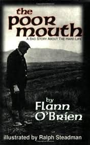 The poor mouth (An be'al bocht)by Flan O'Brien