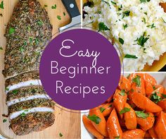 Easy Recipes for Beginners | One pot meals, easy side dish recipes, recipes with chicken... All beginner cooks need to try these recipes!