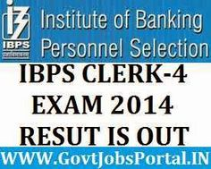 IBPS CLERK 4 EXAM RESULT IS OUT