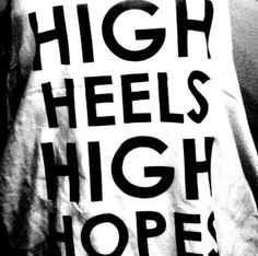 high heels high hopes