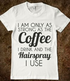 COFFEE AND HAIRSPRAY/ miracles