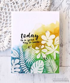 https://flic.kr/p/JwjZ5p | Today is a good day to smile! | rejoicingcrafts.com/2016/06/26/sss-tropical-leaves/