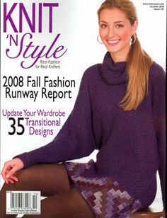 Knit 'N Style, October 2008 Issue by Editors of KNIT 'N STYLE Magazine,http://www.amazon.com/dp/B001DL1AAO/ref=cm_sw_r_pi_dp_pnXHsb1HMMWQ22JE
