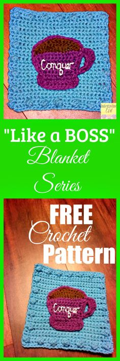 """Free written pattern and video tutorial. """"Like a Boss"""" Blanket Series Crochet Coffee Square Pattern. Caffeinate & Conquer!"""