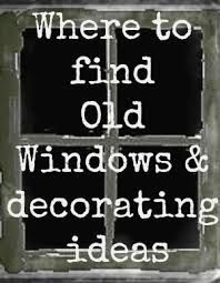 Wonderful post showcasing ingenius uses for old windows - one of my favorite things! Decorating with Old Windows & Where to Find Them From Down To Earth Style Old Window Crafts, Old Window Projects, Vintage Windows, Old Windows, Antique Windows, Windows Decor, Recycled Windows, Rustic Windows, Window Art