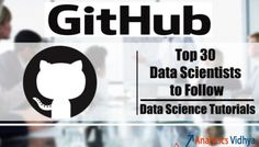 Top Data Scientists to Follow & Best Data Science Tutorials on GitHub