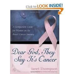 This was one of the best books I had during my breast cancer journey. Awesome gift for someone just diagnoised wth breast cancer! Sonja Dear God, They Say It's Cancer: A Companion Guide for Women on the Breast Cancer Journey
