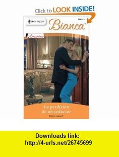 La Perdicion De Un Seductor (The Doom of a Seducer) (Harlequin Bianca (Spanish)) (Spanish Edition) (9780373897469) Kate Hewitt , ISBN-10: 0373897464  , ISBN-13: 978-0373897469 ,  , tutorials , pdf , ebook , torrent , downloads , rapidshare , filesonic , hotfile , megaupload , fileserve