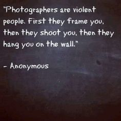 saying for photography