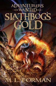 Bestseller Books Online Adventurers Wanted, Book 1: Slathbog's Gold M. L. Forman $12.91  - http://www.ebooknetworking.net/books_detail-1606410296.html
