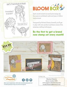 www.papercrafterblooms.com  Each month, Bloom Box subscribers receive an exclusive stamp set, four precut and kitted cards and easy to follow instructions. Designed by Richard Garay himself, subscribers get to play with new product and learn some of his amazing crafting techniques. Enjoy! $24.95 Retail price