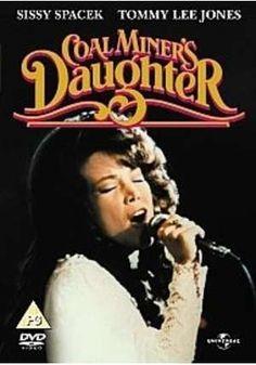 This is an old favorite movie of mine starring Sissy Spacek playing Loretta Lynn, starring Tommy Lee Jones.