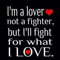 But I will ALWAYS stand up for myself and others...especially those I care about!