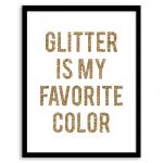 Really it's my favorite color!Free Printable Glitter is My Favorite Color Art from - easy wall art diy Simple Wall Art, Diy Wall Art, Easy Wall, Wall Decor, Free Prints, Wall Prints, Poster Prints, Posters, Glitter Bedroom