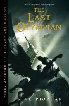 The Last Olympian (Percy Jackson and the Olympians Series #5) By Rick Riordan