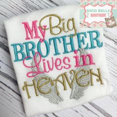 My Big Brother Lives In Heaven Baby Girls by NicoBellaBoutique
