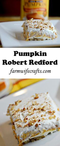 The perfect recipe for fall and any Thanksgiving feast. A new spin on the traditional Robert Redford dessert.