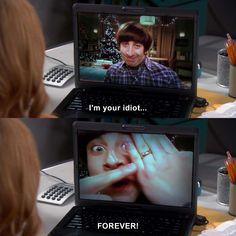 The Big Bang Theory - Howard Wolowitz: I'm your idiot forever. Big Bang Theory Series, Big Bang Theory Quotes, The Big Theory, Big Bang Theory Funny, Tbbt, Howard Wolowitz, Fandoms, Bigbang, Movies And Tv Shows