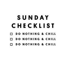Sunday checklist.