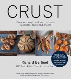 Crust: From Sourdough, Spelt and Rye Bread to Ciabatta, Bagels and Brioche (with DVD) by Richard Bertinet http://www.amazon.co.uk/dp/0857831089/ref=cm_sw_r_pi_dp_juynub0ES0QG8