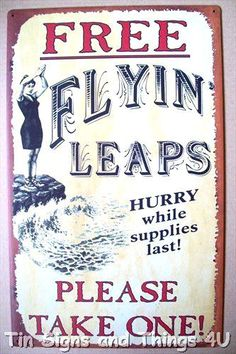 Free Flying Leaps TIN SIGN funny metal poster vtg victorian bar wall decor OHW