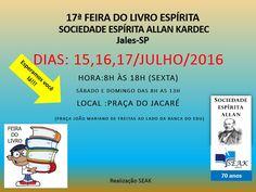 17ª Feira do Livro Espírita da Sociedade Espírita Allan Kardec - Jales - SP - http://www.agendaespiritabrasil.com.br/2016/07/14/17a-feira-do-livro-espirita-da-sociedade-espirita-allan-kardec-jales-sp/