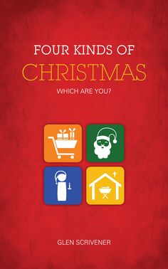 Four Kinds of Christmas explores four approaches to the festive season: Scrooge, Shopper, Santa and Stable. A great little book to get people thinking about the message at the heart of Christmas Christmas Messages, Christmas Gifts, Christian Resources, Little Books, Festive, Santa, Advent, December, Gift Ideas
