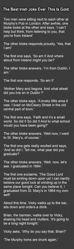 There are plenty of Irish jokes, but this one is truly golden. You have to see this… h/t: Herald Sun HA HA! That was SO FUNNY! Please share with your … patricks day humor hilarious Funny Love, Really Funny, The Funny, Lol, Funny Laugh, Laughing So Hard, Just For Laughs, Super Funny, Funny Texts
