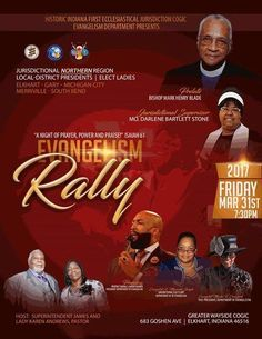Indiana 1st COGIC Evangelism Department Rally on Friday, March 31, 2017 at 7:30pm.  Location: Greater Wayside COGIC 683 Goshen Avenue, Elkhart, IN 46516  For More Info: www.greaterwaysidetemplecogic.com 574-293-5823