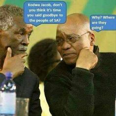Funny South African President Zooma must go memes South African News, Jacob Zuma, You Say Goodbye, Afrikaans Quotes, Mr President, Fat Cats, Just For Laughs, Puns, I Laughed