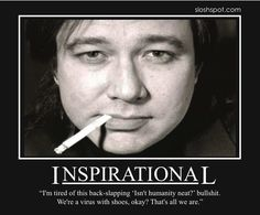 Bill Hicks Quotes Bill Hickshe Was A Great Comedianoh A Funny Mana Joke Teller .