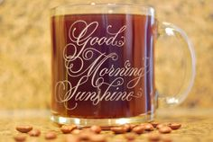 Coffee Mug  Etched Glass  Good Morning Sunshine by brieannebrodie, $15.00