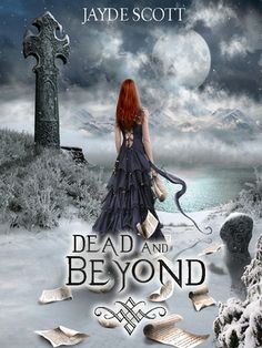 Dead And Beyond (Ancient Legends #4)  by Jayde Scott