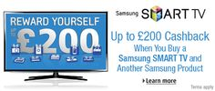 Claim up to £200 cashback when you buy a Samsung TV and another Samsung product Amazon UK before December 24, 2012 ... Please Click Picture Here. Thanks