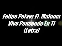 Vivo Pensando En Ti - Felipe Pélaez Ft. Maluma (Letra) - VER VÍDEO -> http://quehubocolombia.com/vivo-pensando-en-ti-felipe-pelaez-ft-maluma-letra    Felipe Peláez – Vivo Pensando En Ti ( Video Oficial) ft. Maluma Maluma – Vivo Pensando En Ti ( Video Oficial) ft. Felipe Peláez Felipe Peláez – Vivo Pensando En Ti ft. Maluma Maluma – Vivo Pensando En Ti ft. Felipe Peláez vivo pensando en ti maluma letra vivo pensando...