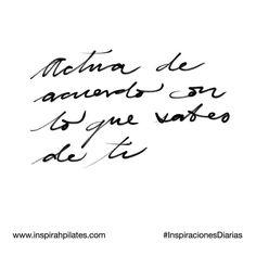 Actúa de acuerdo con lo que sabes de ti.  #InspirahcionesDiarias por @CandiaRaquel  Inspirah mueve y crea la realidad que deseas vivir en:  http://ift.tt/1LPkaRs