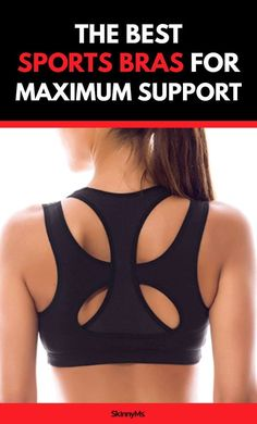 77c9a4bf110c2 The Best Sports Bras for Maximum Support -  bras  maximum  Sports  support