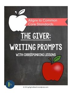 """Six thought provoking Common Core aligned writing prompts and lesson plans for Lois Lowry's """"The Giver."""" Each lesson takes students through the full writing process. No prep!"""