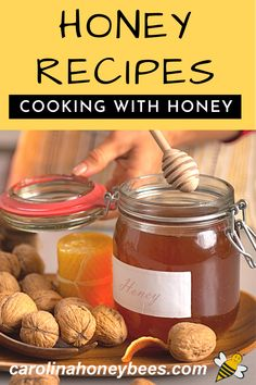 Cooking with honey is easy to do and these recipes will get you off to a sweet start.  #carolinahoneybees #honeyrecipes #cookingwithhoney