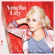 Amelia Lily - California. #AmeliaLilyNewSingle