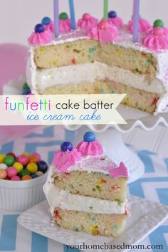 Doesn't get much more fun than this! funfetti cake batter ice cream cake