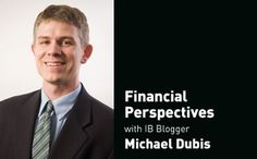 Michael Dubis with Financial Perspectives