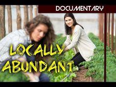 'Locally Abundant' - Sustainable Food Documentary (full) - YouTube