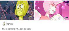 This is why I love Steven Universe. THESE ARE THE SAME CHARACTER. it either looks like the right, or it looks like the left and there is literally no in between.